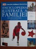 Enciclopedia ilustrata a familiei (volumul 16)