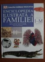 Enciclopedia ilustrata a familiei (volumul 9)