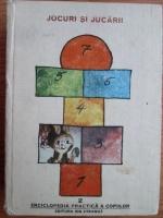 Enciclopedia practica a copiilor. Jocuri si jucarii (volumul 2)