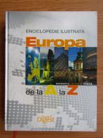Enciclopedie ilustrata. Europa de la A la Z