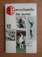 Encyclopedie des jeunes (volumul 12)
