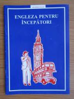 Anticariat: Engleza pentru incepatori. Lectiile 15 si 16