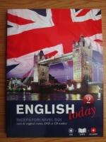 English today. Curs de limba engleza, vol. 2