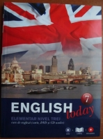 English today. Curs de limba engleza, vol. 7