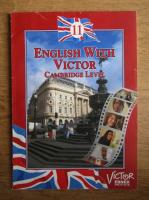 Anticariat: English with Victor, Cambridge level (volumul 11)