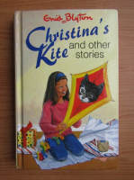 Enid Blyton - Christina's Kite and other stories