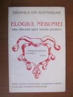Erasmus din Rotterdam - Elogiul nebuniei sau discurs spre lauda prostiei
