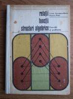 Anticariat: Eremia Georgescu-Buzau - Relatii, functii, structuri algebrice. Exercitii si probleme