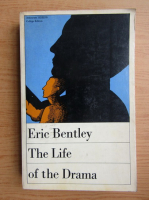 Anticariat: Eric Bentley - The life of the drama