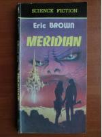 Anticariat: Eric Brown - Meridian