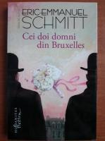 Anticariat: Eric Emmanuel Schmitt - Cei doi domni din Bruxelles