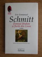 Anticariat: Eric Emmanuel Schmitt - Domnul Ibrahim si florile din Coran