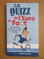 Anticariat: Eric Ferre - Le quizz de l'Euro de Foot