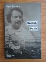 Anticariat: Eric Hazan - Balzac, Paris