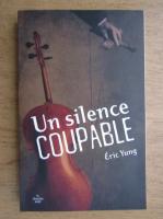 Eric Yung - Un silence coupable