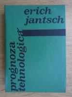 Erich Jantsch - Prognoza tehnologica