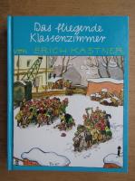 Erich Kastner - Das fliegende klassenzimmer