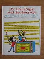 Erich Kastner - Der kleine Mann und die kleine Miss