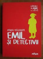 Erich Kastner - Emil si detectivii