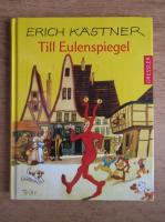 Erich Kastner - Till Eulenspiegel