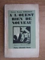 Erich Maria Remarque - A l'ouest rien de nouveau (1929)