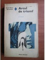 comperta: Erich Maria Remarque - Arcul de triumf