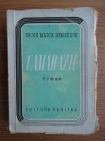Anticariat: Erich Maria Remarque - Camarazii (1946)