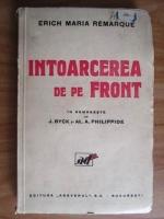 Erich Maria Remarque - Intoarcerea de pe front (editie veche)