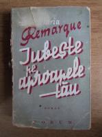 Erich Maria Remarque - Iubeste pe aproapele tau (1935)