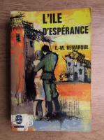 Erich Maria Remarque - L'ile d'esperance