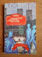 Anticariat: Erich von Daniken - Amintiri despre viitor