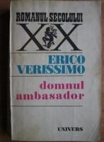 Anticariat: Erico Verissimo - Domnul ambasador