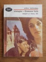 Anticariat: Erico Verissimo - Teiniagua - frumoasa luzia (volumul 3)