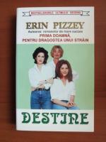 Anticariat: Erin Pizzey - Destine