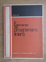 Anticariat: Ernest Dani - Elemente de programare liniara