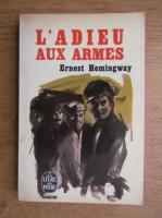 Anticariat: Ernest Hemingway - L'adieu aux armes