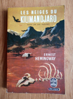 Anticariat: Ernest Hemingway - Les neiges du Kilimandjaro