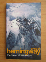 Ernest Hemingway - The snows of Kilimanjaro