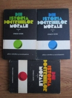 Ernest Stere - Din istoria doctrinelor morale (3 volume)