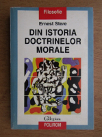 Ernest Stere - Din istoria doctrinelor morale