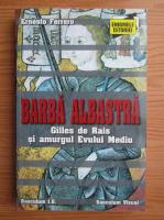 Ernesto Ferrero - Barba albastra