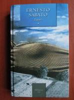 Ernesto Sabato - Eseuri (volumul 1)