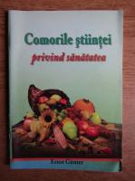 Anticariat: Ernst Gunter - Comorile stiintei privind sanatatea