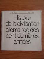 Anticariat: Ernst Johann - Histoire de la civilisation allemande des cent dernieres annees