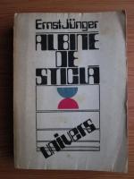 Anticariat: Ernst Junger - Albine de sticla