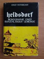 Anticariat: Ernst Rothbacher - Heldsdorf. Monographie einer Burzenlander Gemeinde