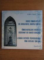 Erwin Josef Tigla - Biserici Romano Catolice