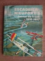 comperta: Escadrila Nieuport 3. Jurnal de front 1916-1917