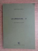 Estella Galasso Calderara - La lingua del si. Corso d'italiano per stranieri
