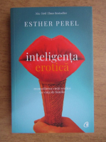 Esther Perel - Inteligenta erotica